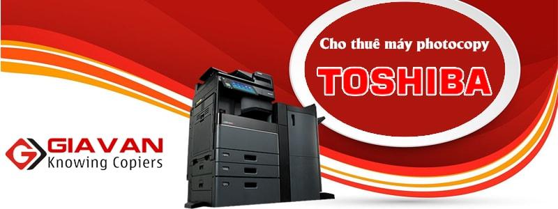 Cho thuê máy photo Toshiba chính hãng